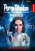 ebook: Perry Rhodan Neo 139: Schicksalswaage