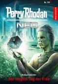 eBook: Perry Rhodan Neo 140: Der längste Tag der Erde