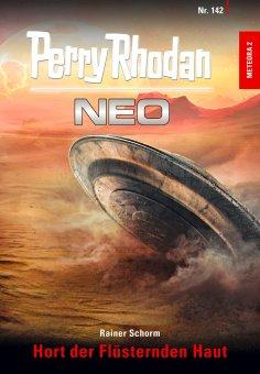 eBook: Perry Rhodan Neo 142: Hort der Flüsternden Haut