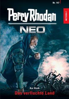 eBook: Perry Rhodan Neo 147: Das verfluchte Land