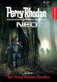 eBook: Perry Rhodan Neo 152: Der Feind meines Feindes