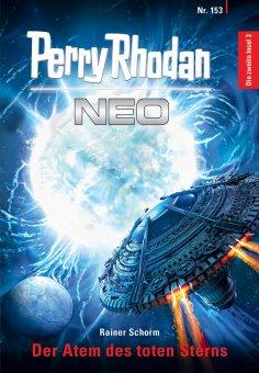 eBook: Perry Rhodan Neo 153: Der Atem des toten Sterns