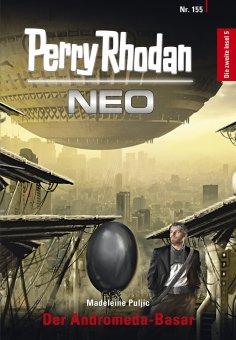 ebook: Perry Rhodan Neo 155: Der Andromeda-Basar