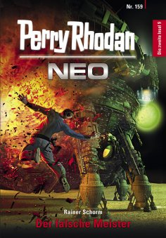ebook: Perry Rhodan Neo 159: Der falsche Meister