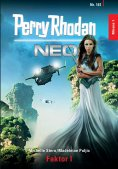 ebook: Perry Rhodan Neo 161: Faktor I