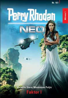 ebook: Perry Rhodan Neo 161: Faktor I