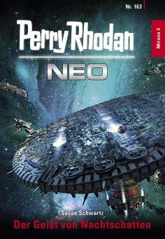 eBook: Perry Rhodan Neo 163: Der Geist von Nachtschatten