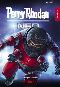 eBook: Perry Rhodan Neo 165: Tolotos
