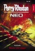 eBook: Perry Rhodan Neo 166: Beute und Jäger