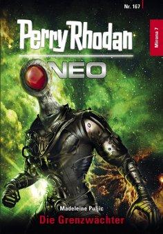 ebook: Perry Rhodan Neo 167: Die Grenzwächter