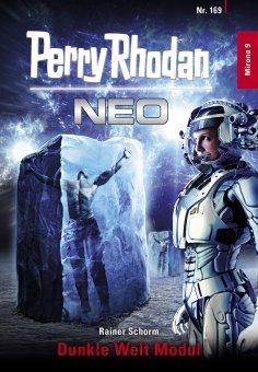 ebook: Perry Rhodan Neo 169: Dunkle Welt Modul