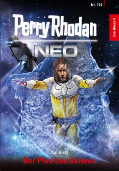 eBook: Perry Rhodan Neo 174: Der Pfad des Auloren