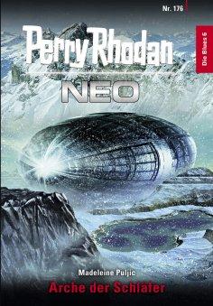 ebook: Perry Rhodan Neo 176: Arche der Schläfer
