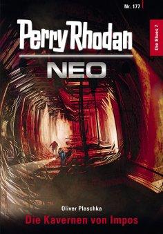 eBook: Perry Rhodan Neo 177: Die Kavernen von Impos