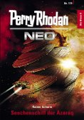 eBook: Perry Rhodan Neo 179: Seuchenschiff der Azaraq