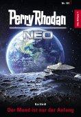 eBook: Perry Rhodan Neo 181: Der Mond ist nur der Anfang
