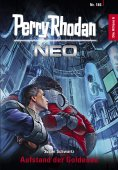 ebook: Perry Rhodan Neo 186: Aufstand der Goldenen