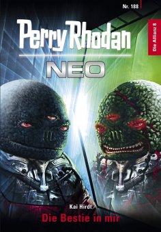 eBook: Perry Rhodan Neo 188: Die Bestie in mir