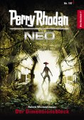 eBook: Perry Rhodan Neo 197: Der Dimensionsblock