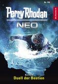 eBook: Perry Rhodan Neo 198: Duell der Bestien