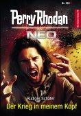 ebook: Perry Rhodan Neo 209: Der Krieg in meinem Kopf