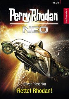 eBook: Perry Rhodan Neo 210: Rettet Rhodan!
