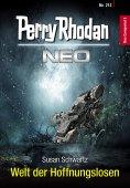 eBook: Perry Rhodan Neo 212: Welt der Hoffnungslosen