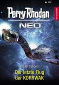 ebook: Perry Rhodan Neo 213: Der letzte Flug der KORRWAK