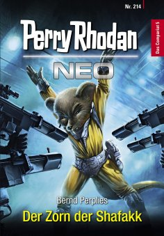 eBook: Perry Rhodan Neo 214: Der Zorn der Shafakk
