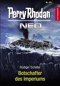 ebook: Perry Rhodan Neo 215: Botschafter des Imperiums