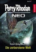 ebook: Perry Rhodan Neo 217: Die zerborstene Welt