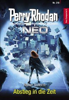 ebook: Perry Rhodan Neo 218: Abstieg in die Zeit