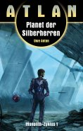 eBook: ATLAN Monolith 1: Planet der Silberherren