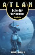 ebook: ATLAN Monolith 3: Echo der Verlorenen