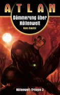 eBook: ATLAN Höllenwelt 3: Dämmerung über Höllenwelt