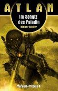 eBook: ATLAN Marasin 1: Im Schutz des Paladin