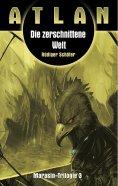 eBook: ATLAN Marasin 3: Die zerschnittene Welt