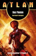 eBook: ATLAN Sternensplitter 2: Das Flexion