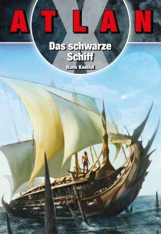 ebook: ATLAN X Kreta 3: Das Schwarze Schiff