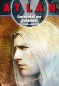 eBook: ATLAN X Tamaran 2: Sternenfall der Goldenen