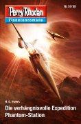 ebook: Planetenroman 57 + 58: Die verhängnisvoll Expedition / Phantom-Station