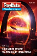 eBook: Planetenroman 71 + 72: Eine Sonne entartet / Weltraumfalle Sternenland