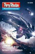 eBook: Planetenroman 85 + 86: Odyssee in M 87 / Schach den Cantaro