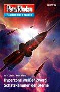 eBook: Planetenroman 89 + 90: Hyperzone weißer Zwerg / Schatzkammer der Sterne