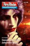 eBook: Planetenroman 97 + 98: Coucoulou, der Clown / Zeitschiene Midas