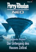 eBook: Perry Rhodan Neo Story 15: Der Untergang des Hauses Zoltral