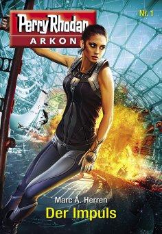 ebook: Arkon 1: Der Impuls