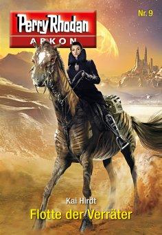eBook: Arkon 9: Flotte der Verräter