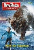 ebook: Arkon 10: Hüter der Gedanken
