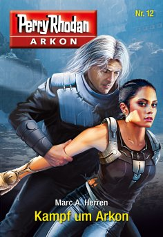 eBook: Arkon 12: Kampf um Arkon